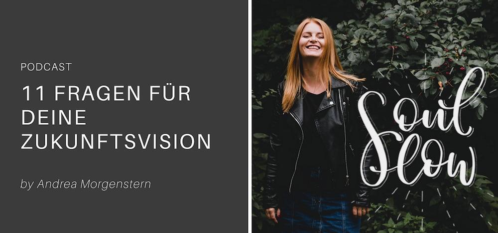 Zukunftsvision – 11 Fragen für dein neues Jahr