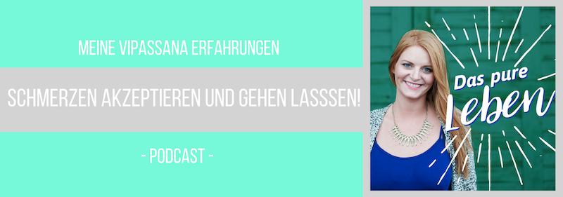Podcast Schmerzen Akzeptieren und Gehen Lassen