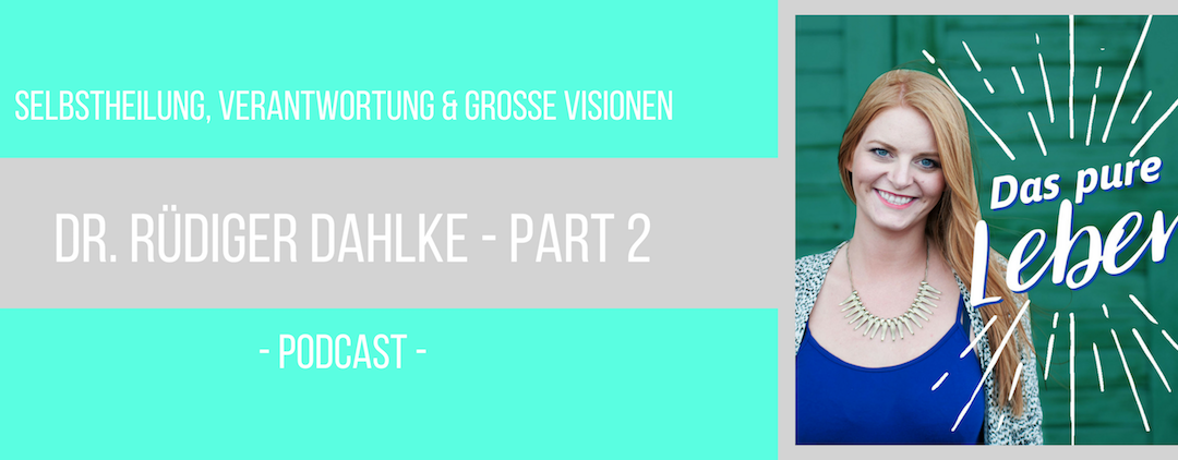 Podcast Dahlke Interview Part 2