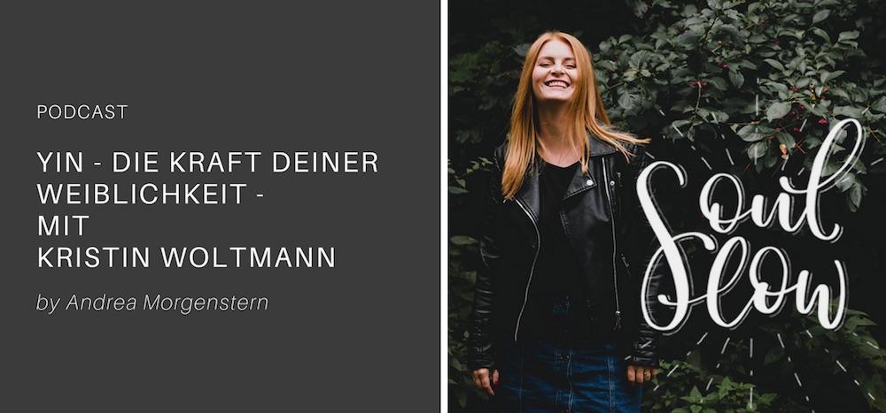 Die Kraft deiner Weiblichkeit – Interview mit Kristin Woltmann