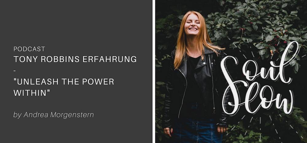 Meine Tony Robbins Erfahrung – Unleash the Power Within (UPW)
