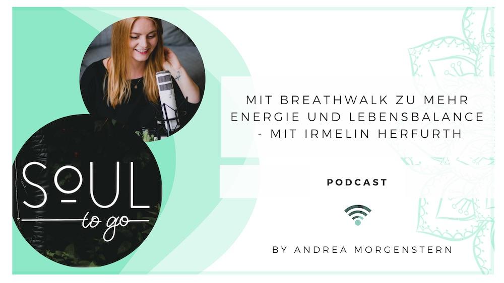 Mit Breathwalk zu mehr Energie und Lebensbalance – Interview mit Irmelin Herfurth