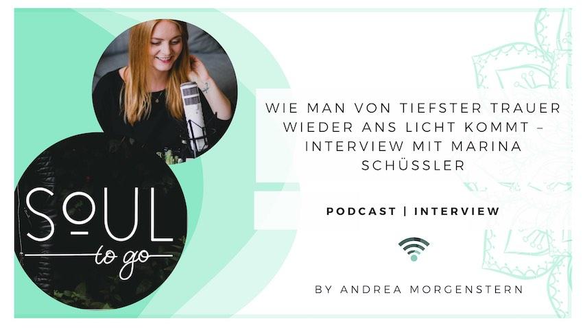 Wie man von tiefster Trauer wieder ans Licht kommt – Interview mit Marina Schüßler