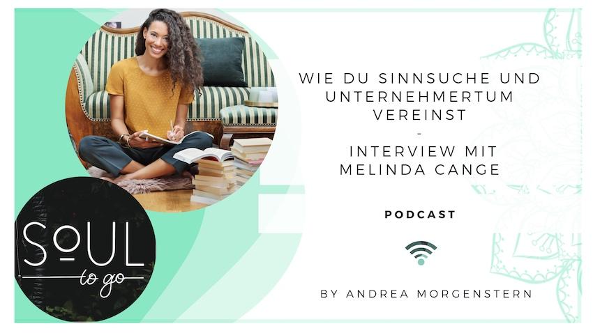 Wie du Sinnsuche und Unternehmertum vereinst – Ein Interview mit Melinda Cange