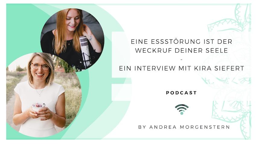 Eine Essstörung ist der Weckruf deiner Seele – Ein Interview mit Kira Siefert