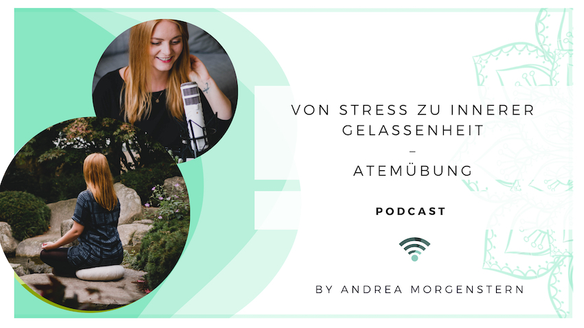 Podcast Atemuebung bei Stress