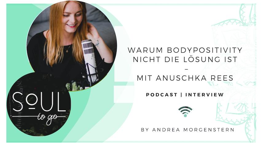 Podcast_Bodyneutrality Anuschka Rees