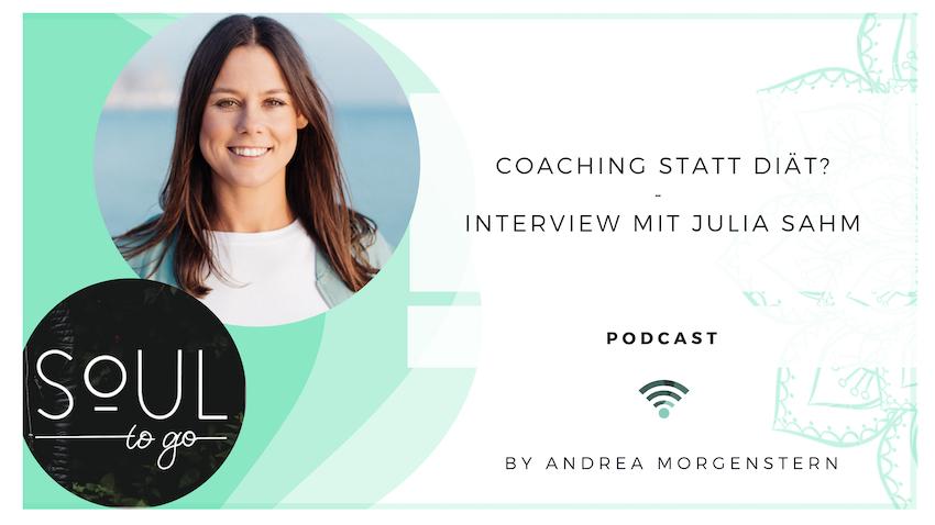 Coaching statt Diät? – Ein Interview mit Julia Sahm
