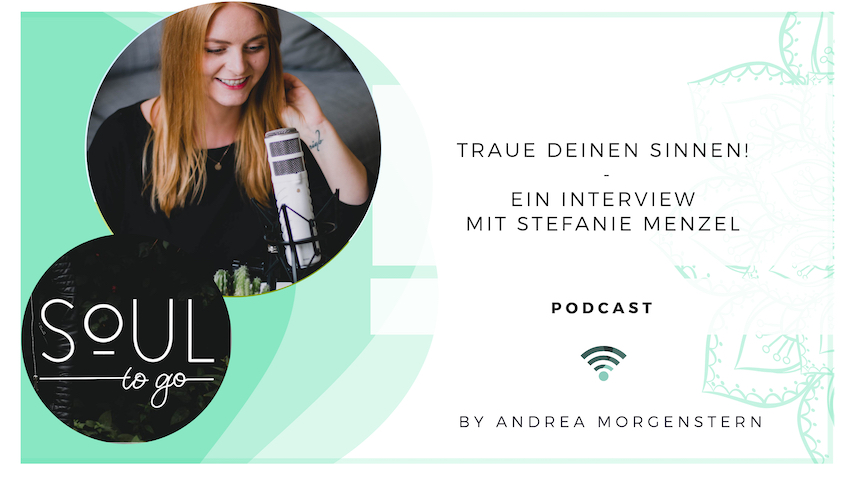 Podcast Soul to go Stefanie Menzel