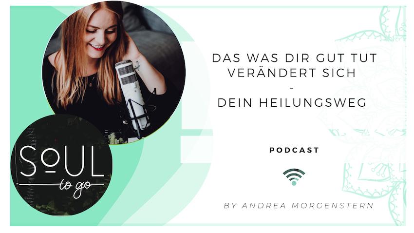 Soul to go Podcast_Dein Heilungsweg