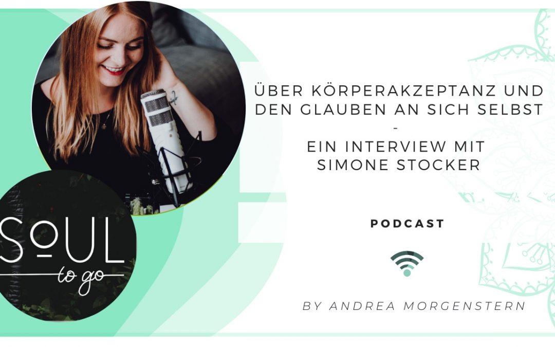 Über Körperakzeptanz und den Glauben an sich selbst – Interview mit Simone Stocker