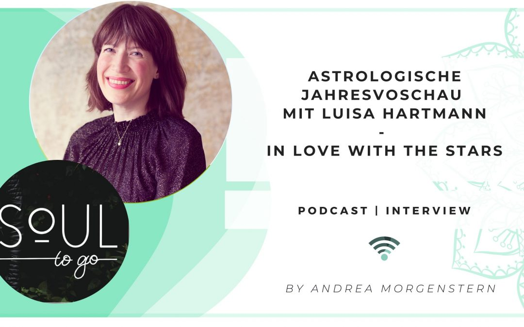 Podcast Soul to go Interview Luisa Hartmann