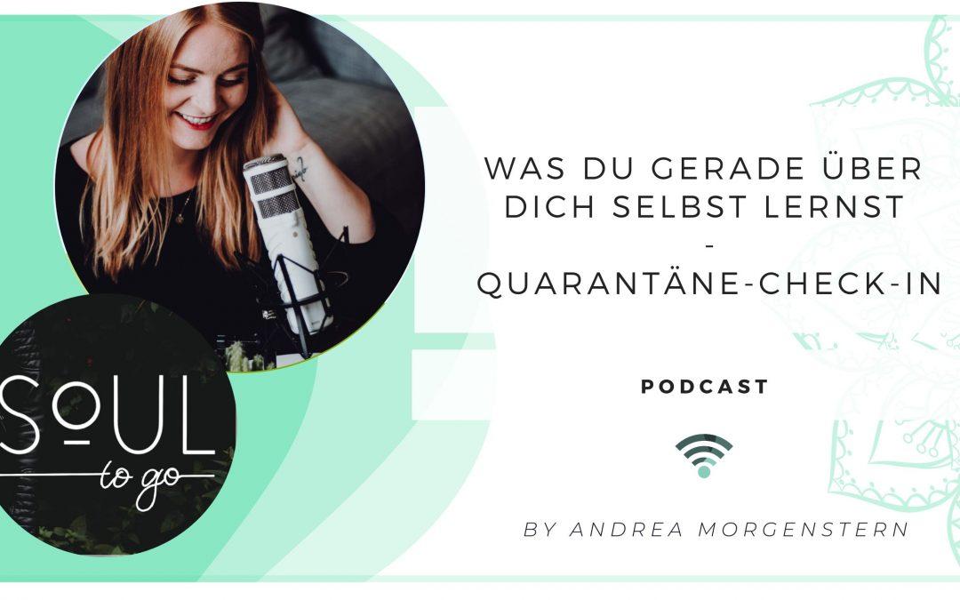 Podcast Soul to go Quarantäne Corona