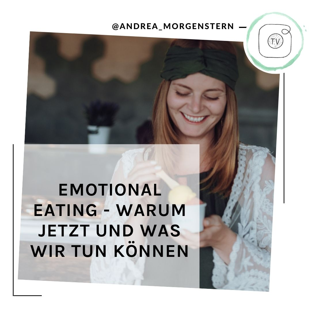 Emotionales Essen IGTV Andrea Morgenstern